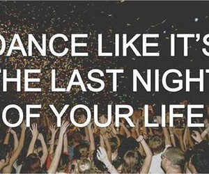 dance, party, and life image
