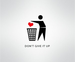 love, heart, and don't give up image