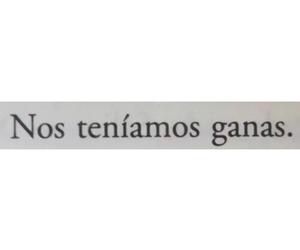 espanol, sad, and ganas image