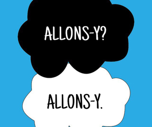 doctor who, allons-y, and the fault in our stars image