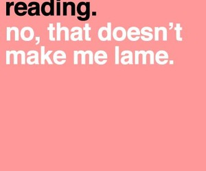 lame, reading, and like image
