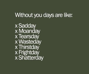 days, quote, and sad image