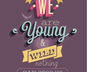 young, quotes, and wild image