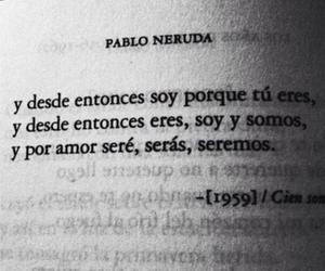 pablo neruda, love, and book image