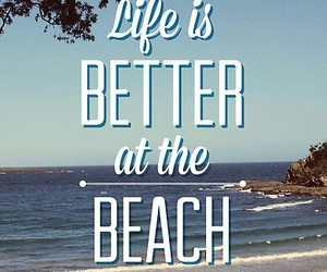 beach, life, and better image