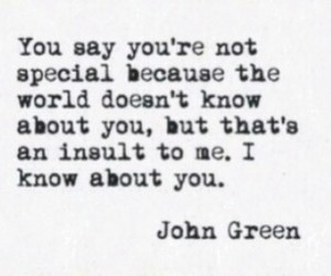 john green, quote, and special image