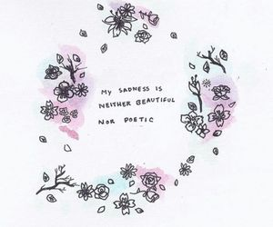 quotes, sadness, and flowers image
