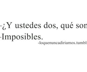 love, impossible, and frases image