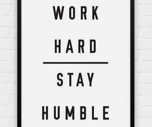 humble, life, and motivation image