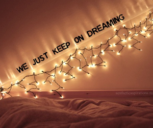 light, Dream, and quotes image