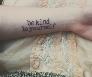 tattoo, kind, and yourself image
