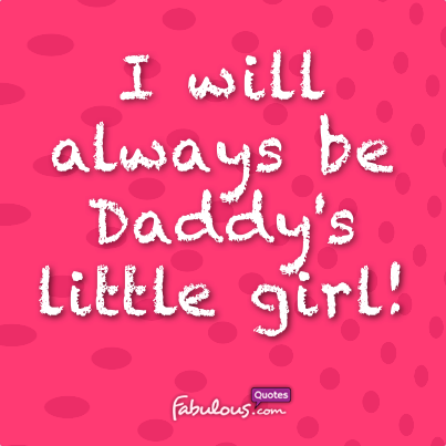 I always be Daddys little girl on We Heart It