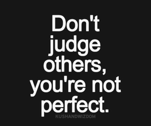 quote, perfect, and judge image