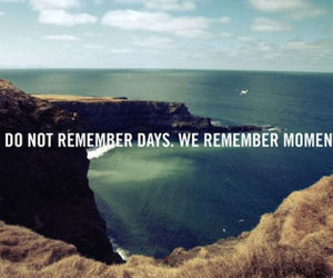 moment, quotes, and remember image