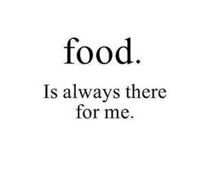 food, quote, and always image