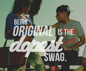 dope, swag, and original image