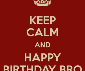 birthday, bro, and brother image