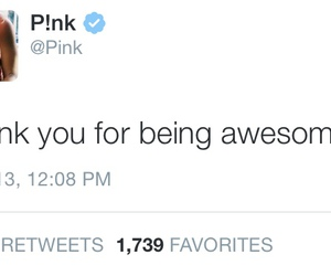 P!nk, quotes, and true image