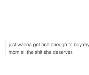 quotes, mom, and rich image
