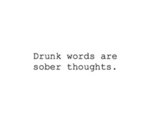 quotes, drunk, and sober image