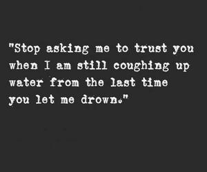 trust, quote, and drown image