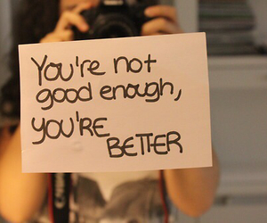 quote, better, and good image