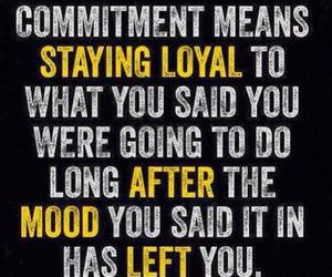 commitment, quotes, and loyal image