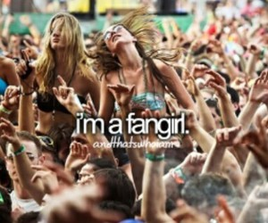 fangirls and and that's who i am image