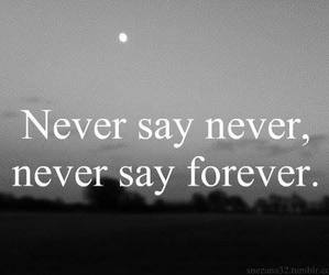 never, forever, and quotes image