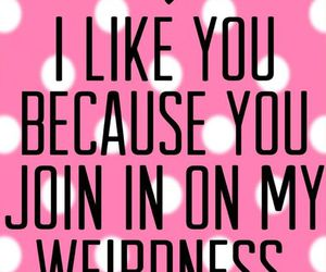 pink, weird, and quotes image