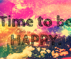 happy, time, and quote image