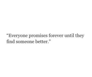 forever, promise, and quotes image