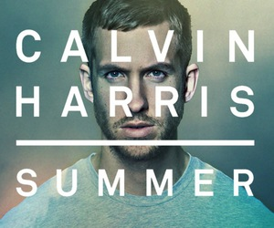 calvin harris, summer, and music image