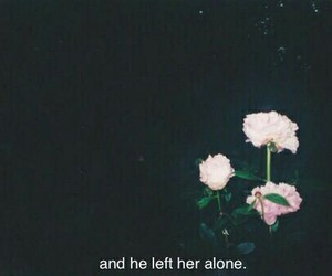 alone, grunge, and quote image