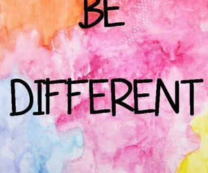 different, be different, and quotes image
