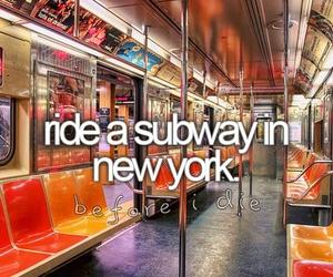 new york, subway, and before i die image