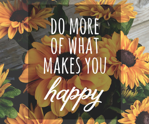 happy, quotes, and flowers image