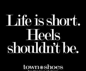 heels, life, and quote image