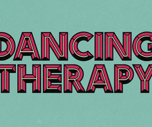 dance, quote, and therapy image