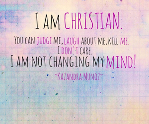 I am a christian quotes