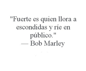 bob marley, frases, and fuerte image