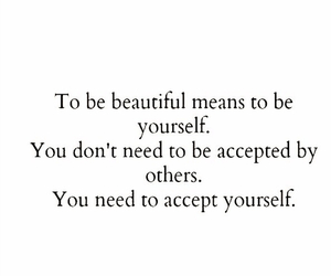 beautiful, yourself, and quotes image
