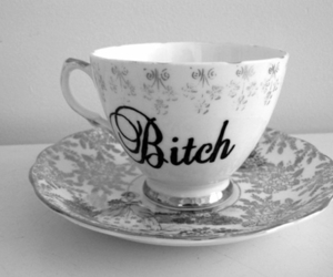 bitch, black and white, and cup image