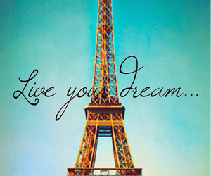 paris, Dream, and live image