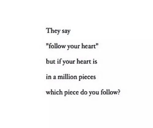 heart, quotes, and broken image
