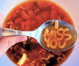 love, soup, and i miss you image