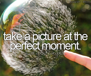 moment, picture, and bucket list image
