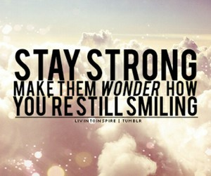 smile, strong, and quote image