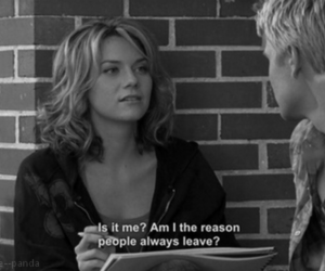 quote, one tree hill, and leave image