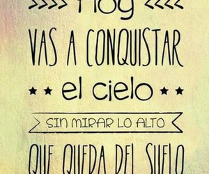 frases, cielo, and conquistar image